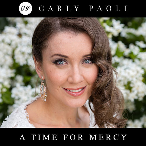 A Time For Mercy by Carly Paoli