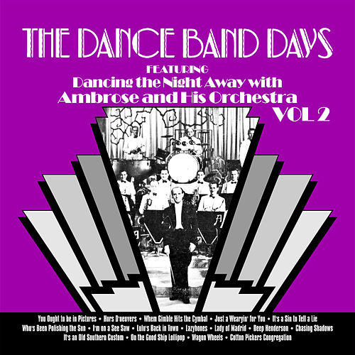 Saturday Night Stomp with Ambrose and His Orchestra, Vol. 2 by Ambrose & His Orchestra