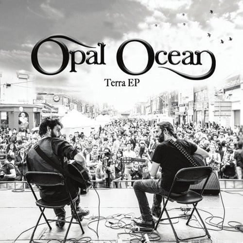 Terra - EP by Opal Ocean