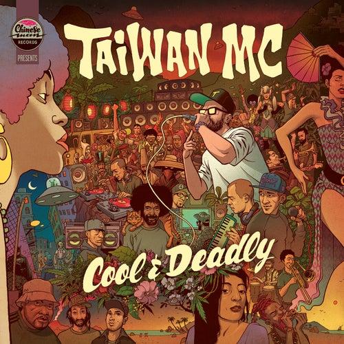 Cool & Deadly de Taiwan Mc