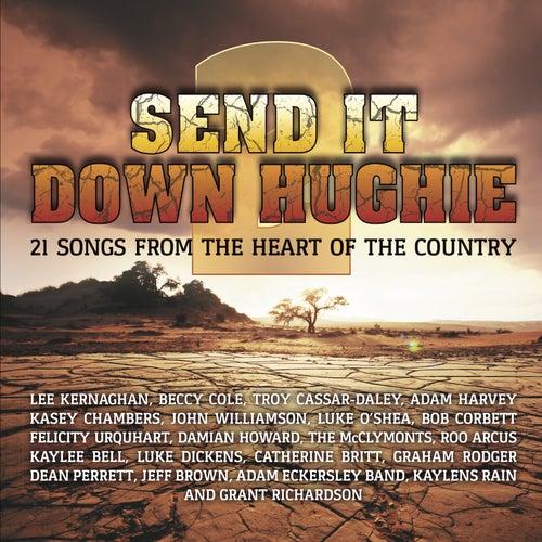 Send It Down Hughie, Vol. 2 by Various Artists