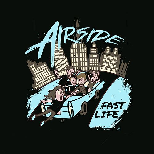 Fast Life by Airside