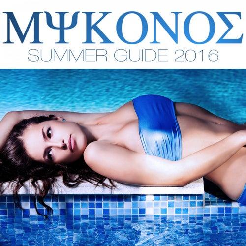Mykonos Summer Guide 2016 von Various Artists