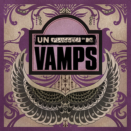 MTV Unplugged: VAMPS by Vamps