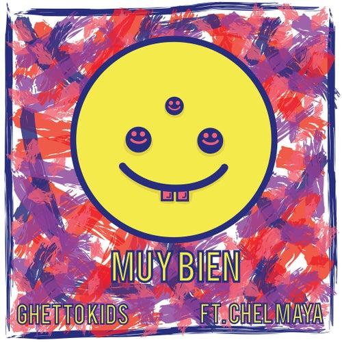 Muy Bien by Chel Maya