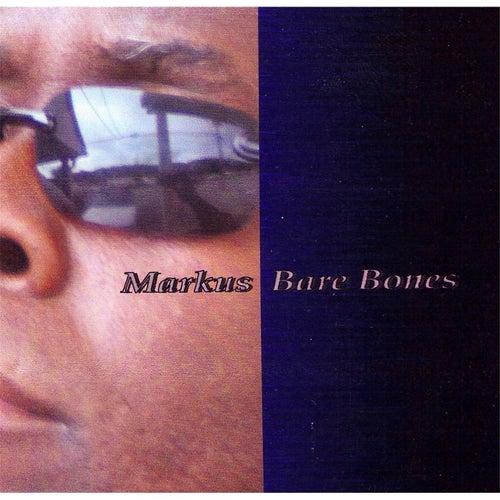 Bare Bones von Markus