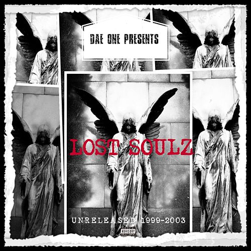 Lost Soulz (Unreleased 1999-2003) von Dae'One