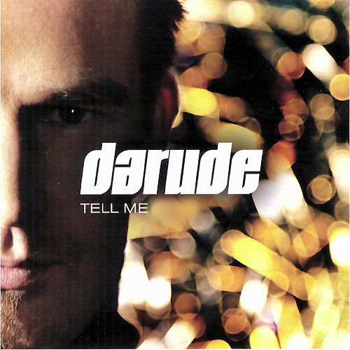 Tell Me de Darude