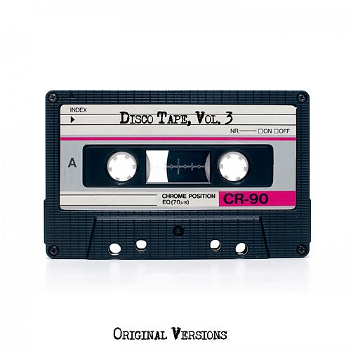 Disco Tape, Vol. 3 (Original Versions) by Various Artists