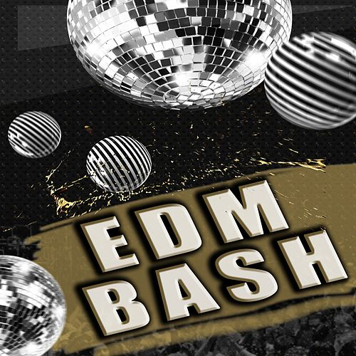 EDM Bash by Various Artists
