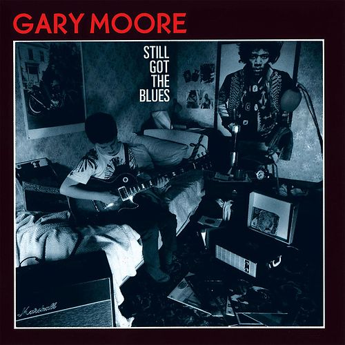 Still Got The Blues fra Gary Moore