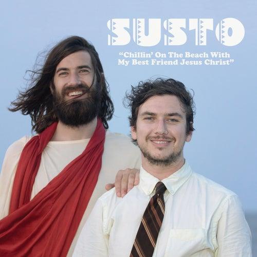 Chillin' On The Beach With My Best Friend Jesus Christ von SUSTO