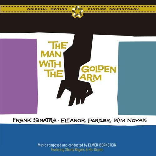 'The Man with the Golden Arm' (Original Motion Picture Soundtrack) [Bonus Track Version] von Elmer Bernstein