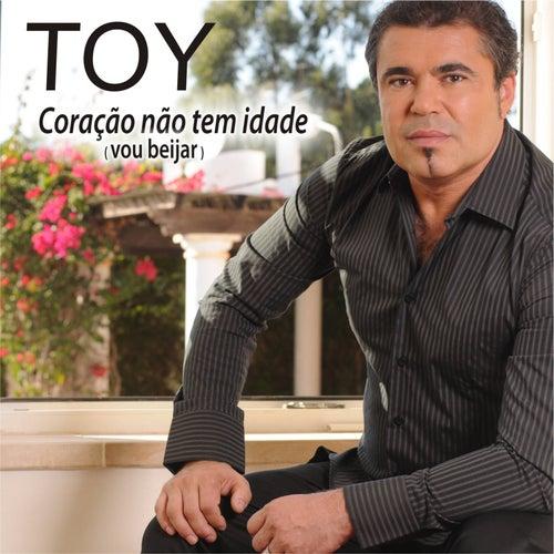 Coração Não Tem Idades (Vou Beijar) by Toy