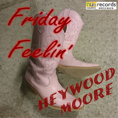 Friday Feelin' by Heywood-Moore