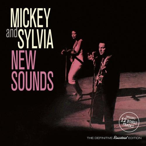 New Sounds (Bonus Track Version) von Mickey and Sylvia