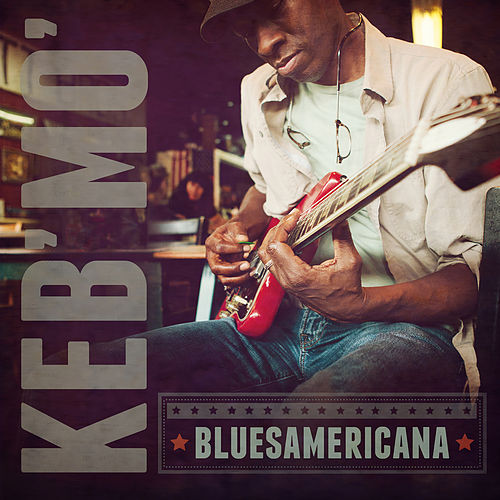 Bluesamericana von Keb' Mo'