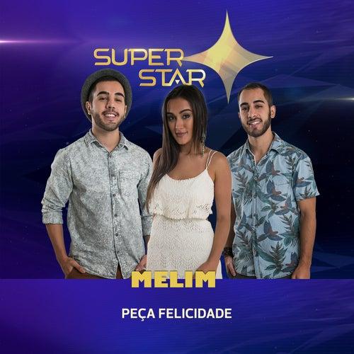 Peça Felicidade (Superstar) - Single de Melim