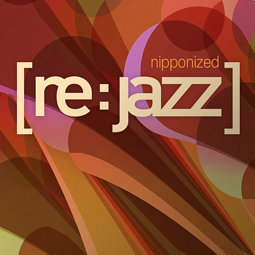 Nipponized de [re:jazz]