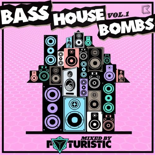 Bass House Bombs Vol. 1 de Various Artists