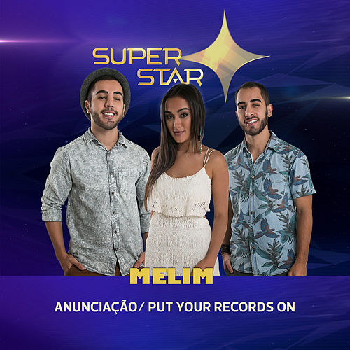 Anunciação / Put Your Records On (Superstar) - Single de Melim