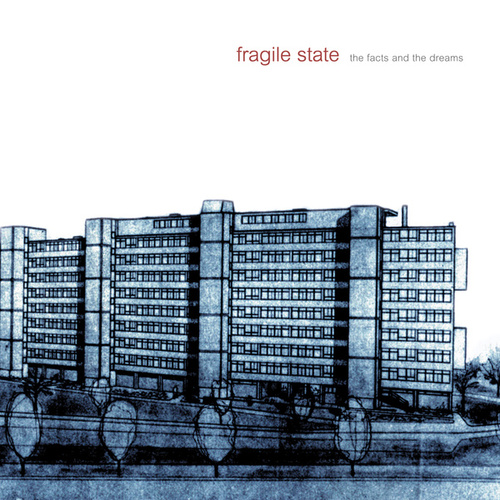 The Facts and the Dreams de Fragile State