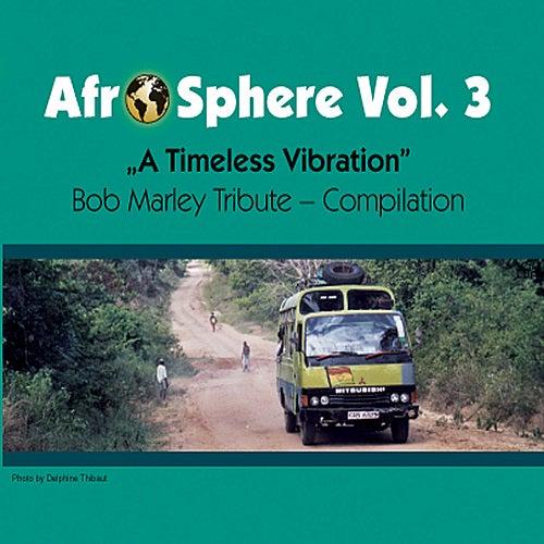 A Timeless Vibration - Afro Sphere Vol. 3 de Various Artists