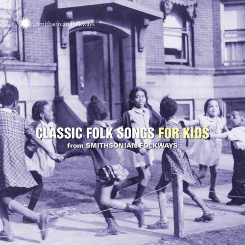 Classic Folk Songs for Kids from Smithsonian Folkways fra Various Artists