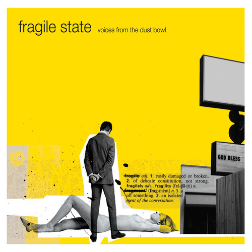 Voices from the Dustbowl de Fragile State