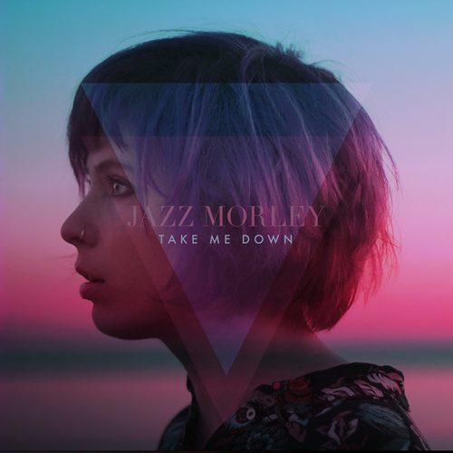 Take Me Down von Jazz Morley