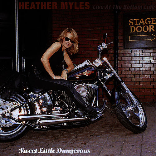 Sweet Little Dangerous - Live at the Bottom Line de Heather Myles