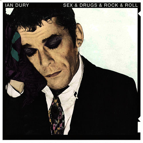 Sex & Drugs & Rock & Roll (Original Single A&B) de Ian Dury