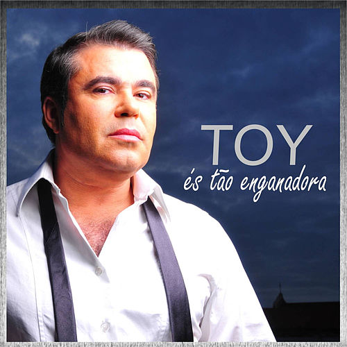 És Tão Enganadora by Toy
