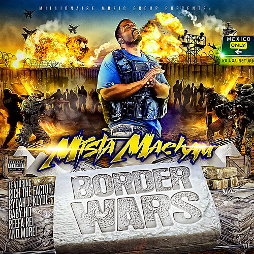 Border Wars by Mista Maeham
