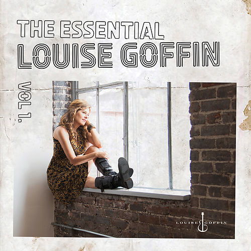 The Essential Louise Goffin, Vol. 1 by Louise Goffin