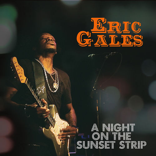 A Night on the Sunset Strip (Live) de Eric Gales