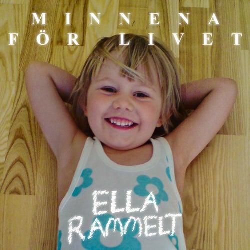 Minnena för livet by Ella Rammelt