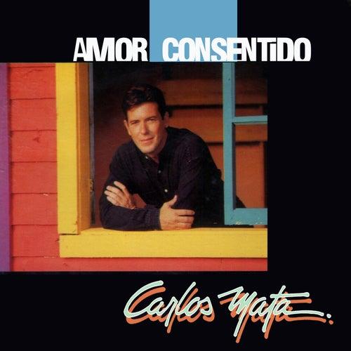 Amor Consentido by Carlos Mata