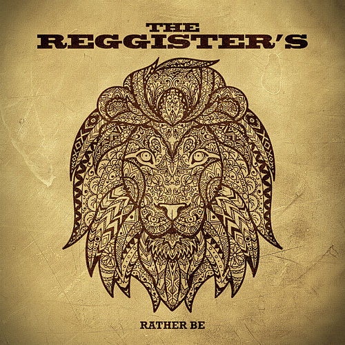 Rather Be by The Reggister's