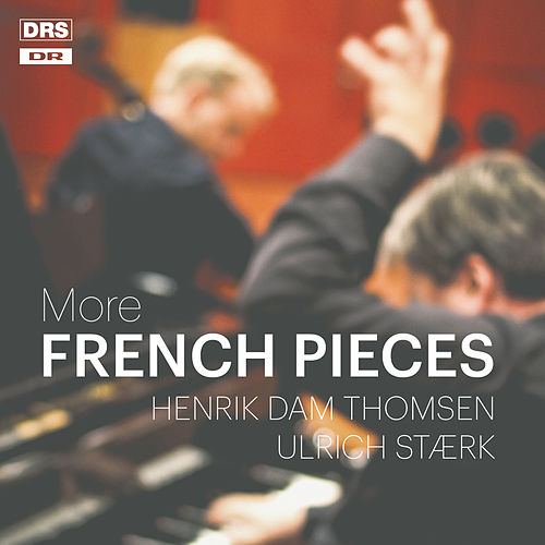 More French Pieces by Henrik Dam Thomsen