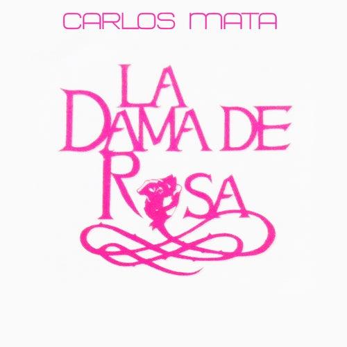 Carlos Marta y Amigos: La Dama de Rosa by Various Artists