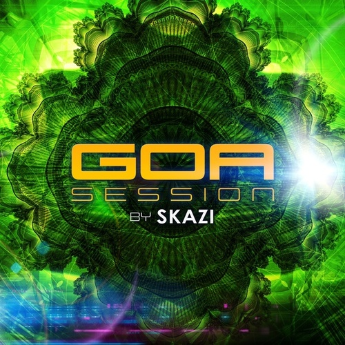 Goa Session by Skazi de Various Artists