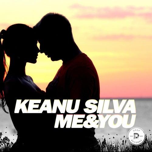 Me & You by Keanu Silva