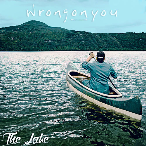 The Lake di WrongONyou