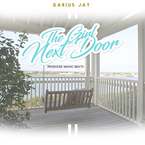 The Girl Next Door - Single de Darius Jay