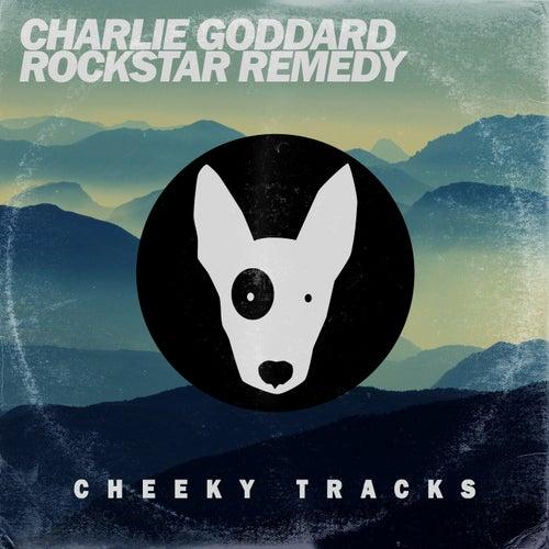 Rockstar Remedy by Charlie Goddard