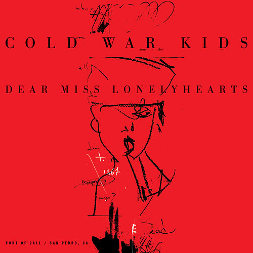 Dear Miss Lonelyhearts by Cold War Kids