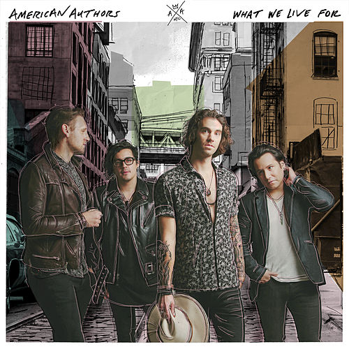 What We Live For von American Authors