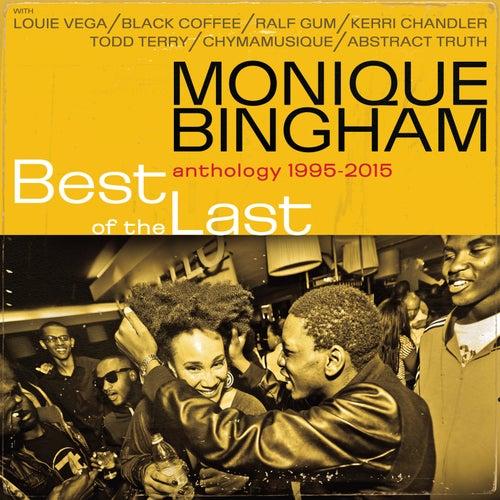 Best of the Last by Monique Bingham