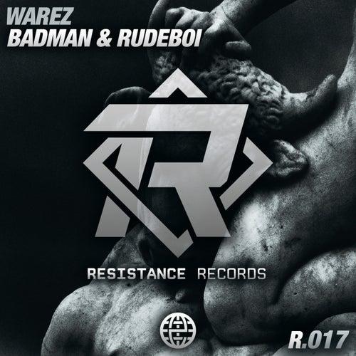 Badman & Rudeboi by Warez : Napster